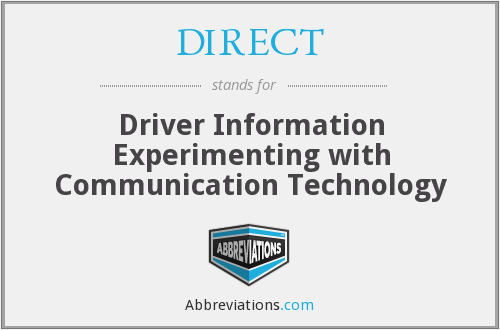 DIRECT - Driver Information Experimenting with Communication Technology