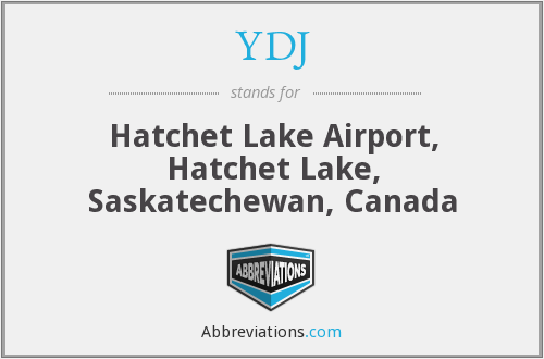 YDJ - Hatchet Lake Airport, Hatchet Lake, Saskatechewan, Canada