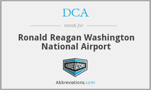 DCA - Ronald Reagan Washington National Airport