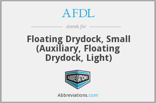 AFDL - Floating Drydock, Small (Auxiliary, Floating Drydock, Light)