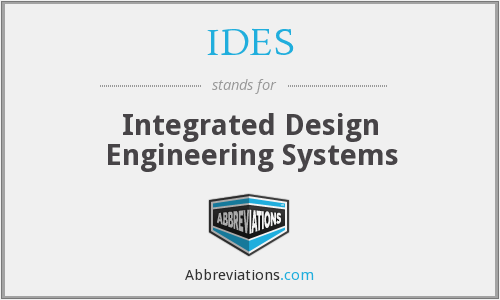 IDES - Integrated Design Engineering Systems