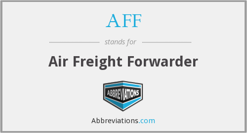 AFF - Air Freight Forwarder