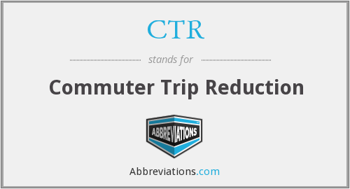 CTR - Commuter Trip Reduction