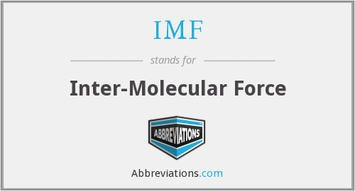 IMF - Inter-Molecular Force