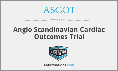 ASCOT - Anglo Scandinavian Cardiac Outcomes Trial