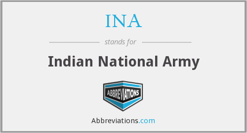 INA - Indian National Army