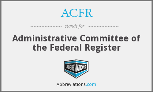 ACFR - Administrative Committee of the Federal Register