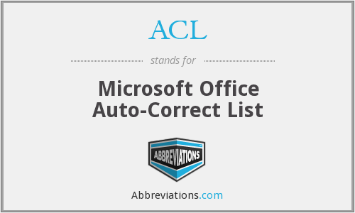 ACL - Microsoft Office Auto-Correct List