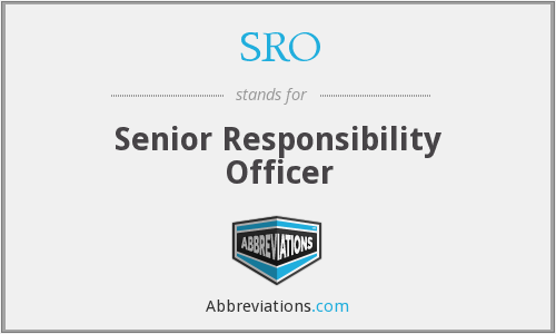 SRO - Senior Responsibility Officer