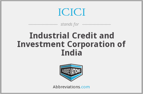 What does ICICI stand for?