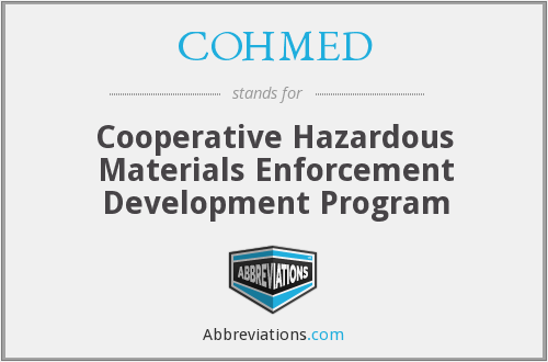 COHMED - Cooperative Hazardous Materials Enforcement Development Program
