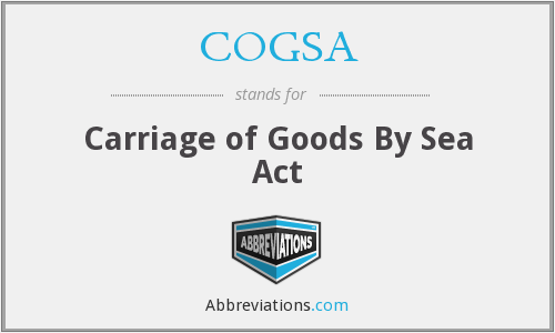 COGSA - Carriage of Goods By Sea Act