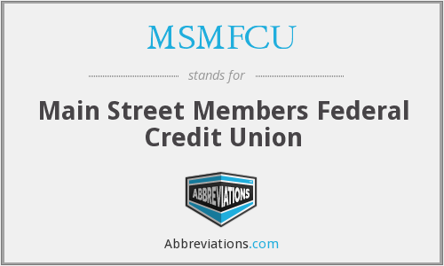 MSMFCU - Main Street Members Federal Credit Union