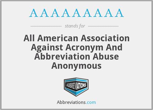 What does AAAAAAAAA stand for?