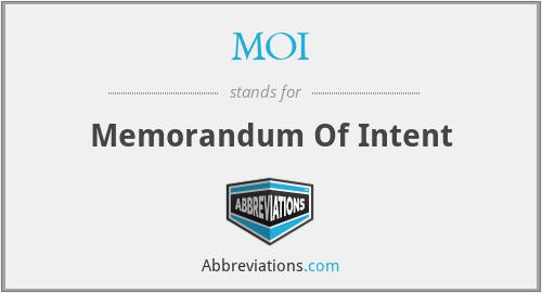 MOI - Memorandum Of Intent