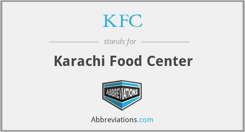 KFC - Karachi Food Center