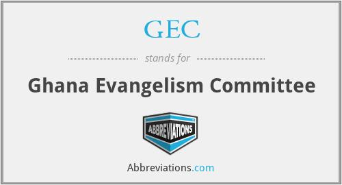 GEC - Ghana Evangelism Committee