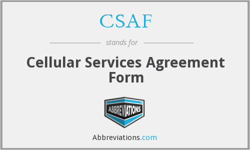 CSAF - Cellular Services Agreement Form