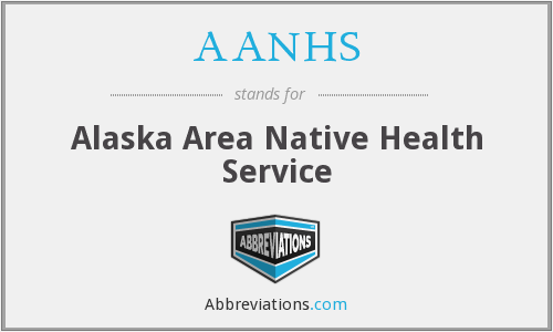 AANHS - Alaska Area Native Health Service