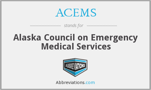 ACEMS - Alaska Council on Emergency Medical Services