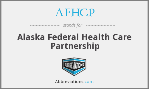 AFHCP - Alaska Federal Health Care Partnership