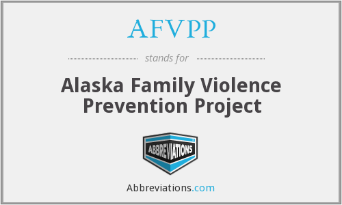 AFVPP - Alaska Family Violence Prevention Project