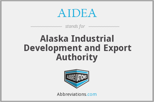 AIDEA - Alaska Industrial Development and Export Authority