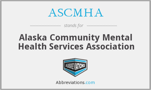 What does ASCMHA stand for?
