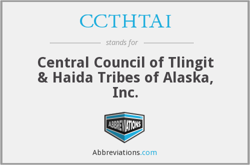 CCTHTAI - Central Council of Tlingit & Haida Tribes of Alaska, Inc.