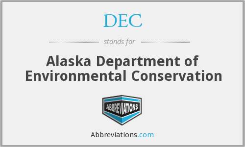 DEC - Alaska Department of Environmental Conservation