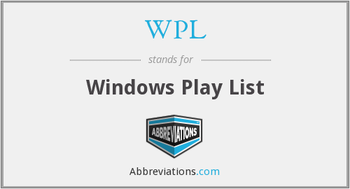 WPL - Windows Play List