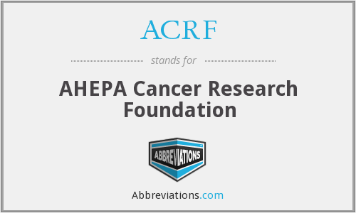 ACRF - AHEPA Cancer Research Foundation