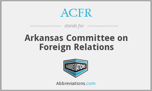 ACFR - Arkansas Committee on Foreign Relations