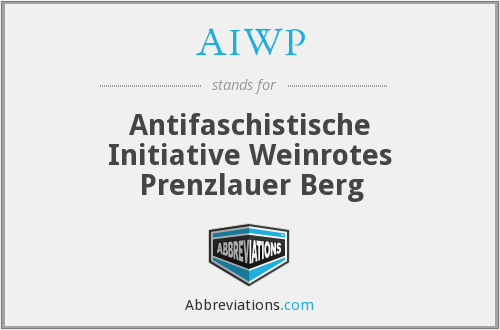 AIWP - Antifaschistische Initiative Weinrotes Prenzlauer Berg
