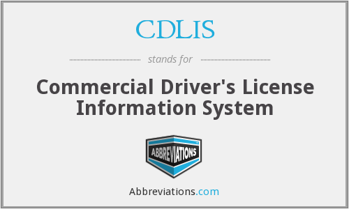 What does CDLIS stand for?
