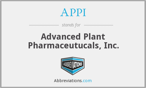 APPI - Advanced Plant Pharmaceutucals, Inc.