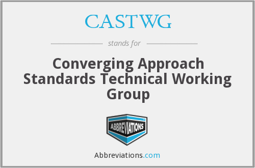 What does CASTWG stand for?