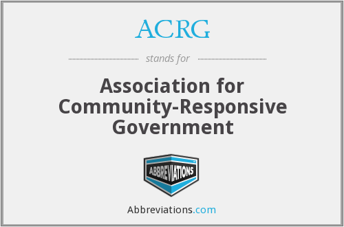 ACRG - Association for Community-Responsive Government