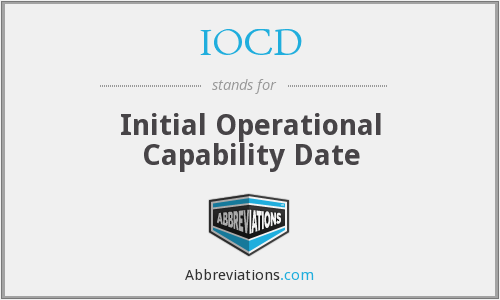 IOCD - Initial Operational Capability Date
