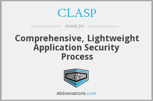 CLASP - Comprehensive, Lightweight Application Security Process