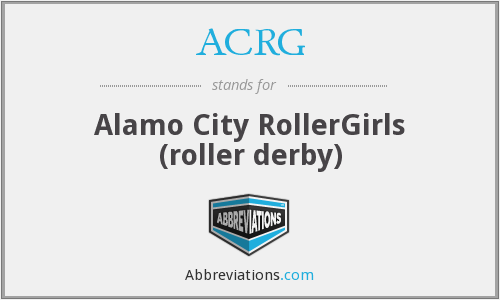 ACRG - Alamo City RollerGirls (roller derby)