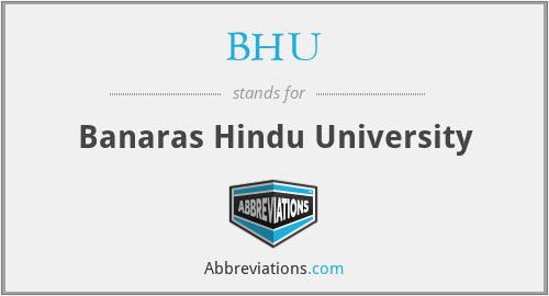 BHU - Banaras Hindu University