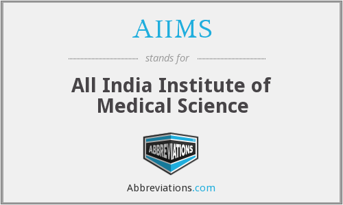 What does AIIMS stand for?