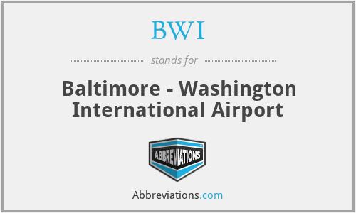 BWI - Baltimore - Washington International Airport