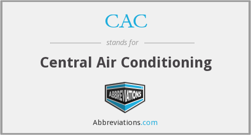 CAC - Central Air Conditioning