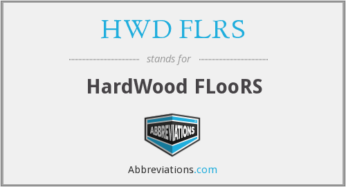 HWD FLRS - HardWood FLooRS
