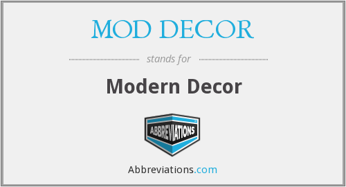 What does MOD DéCOR stand for?