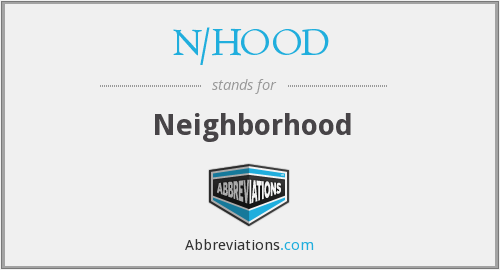 N/HOOD - Neighborhood