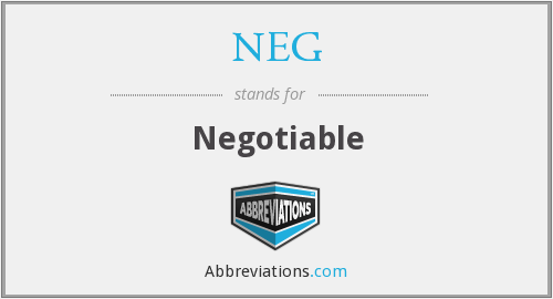 NEG - Negotiable