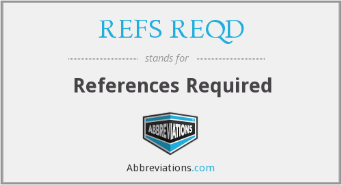 What does REFS REQD stand for?